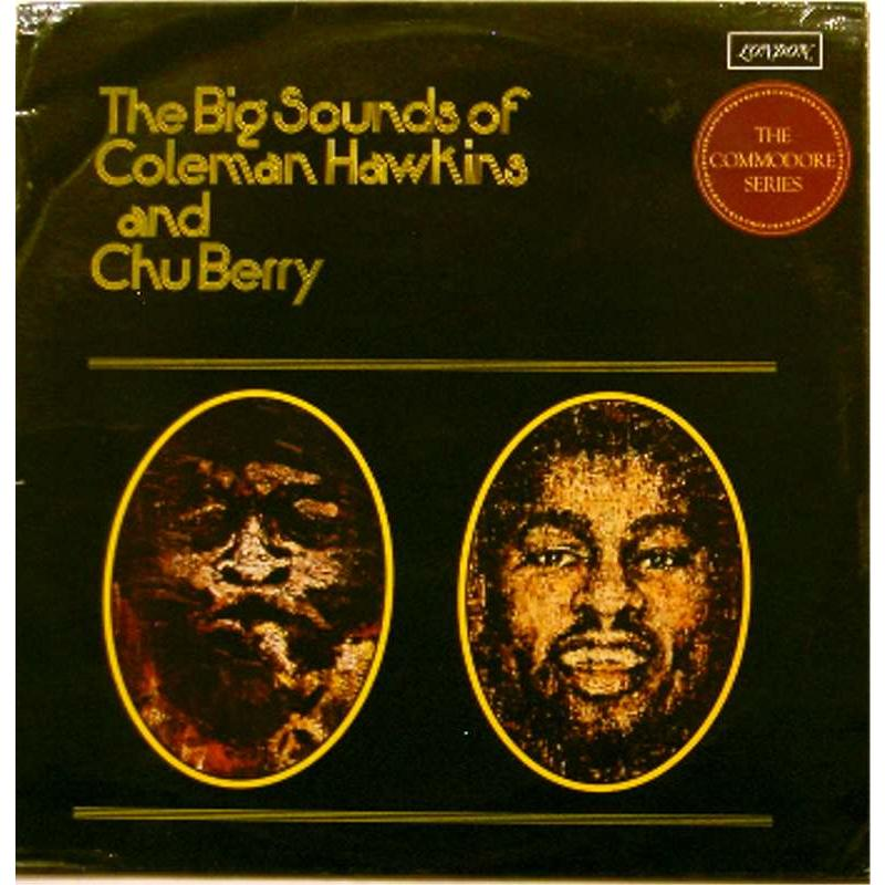 The Big Sounds of Coleman Hawkins and Chu Berry