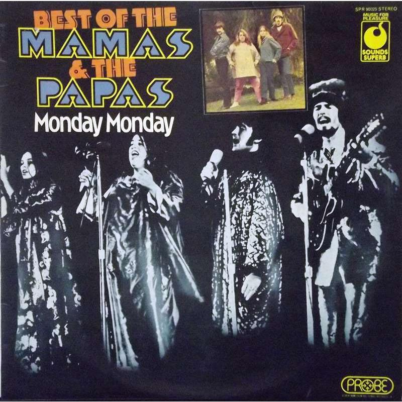 Best Of The Mamas & The Papas - Monday Monday