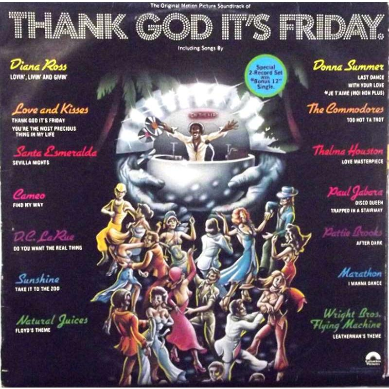 Thank God It's Friday (The Original Motion Picture Soundtrack)