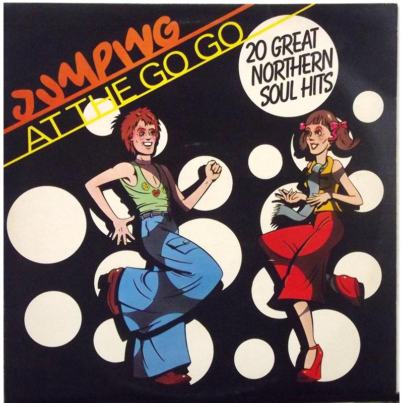 Jumping At The Go Go (20 Great Northern Soul Hits)