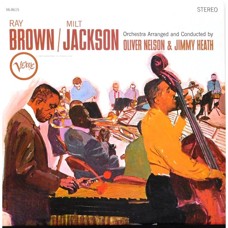 Ray Brown / Milt Jackson