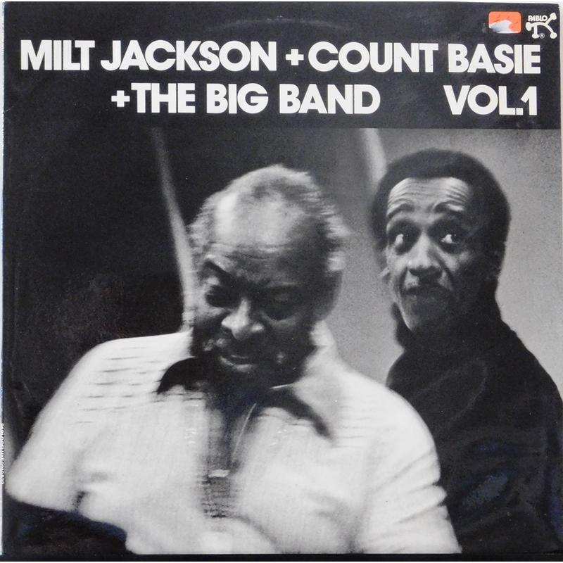 Milt Jackson + Count Basie + The Big Band Vol. 1