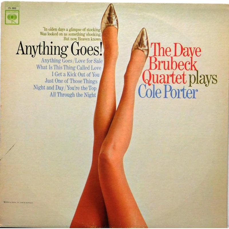 Anything Goes! The Dave Brubeck Quartet Plays Cole Porter