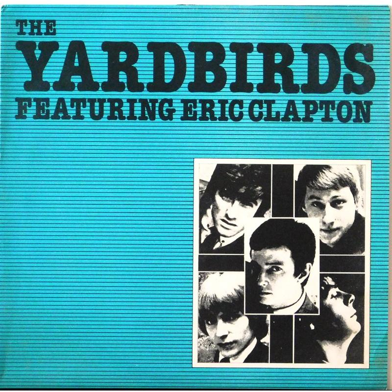 The Yardbirds Featuring Eric Clapton