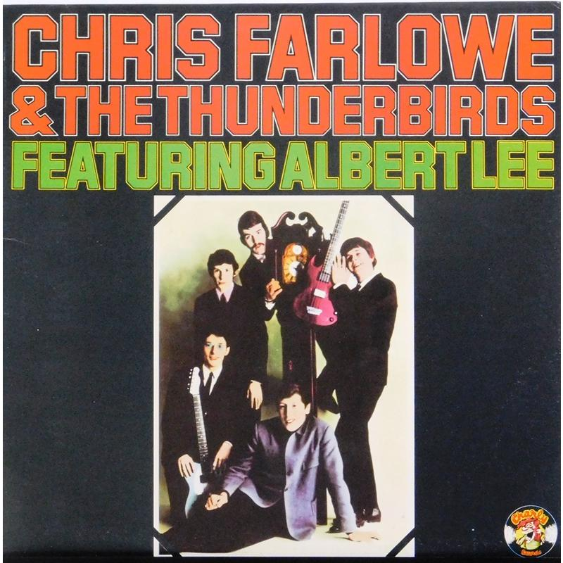 Chris Farlowe & The Thunderbirds Featuring Albert Lee