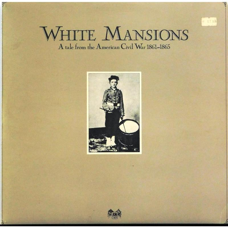 White Mansions - A Tale From The American Civil War 1861-1865