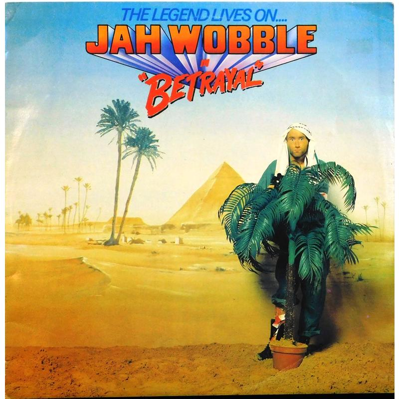The Legend Lives On... Jah Wobble In Betrayal