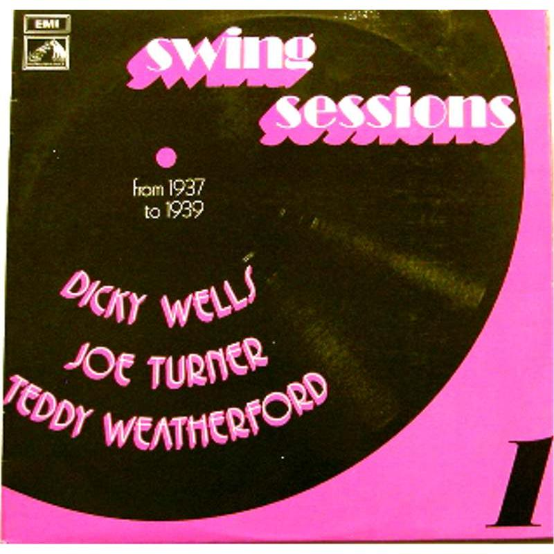 Swing Sessions Volume 1 (1937-1939)