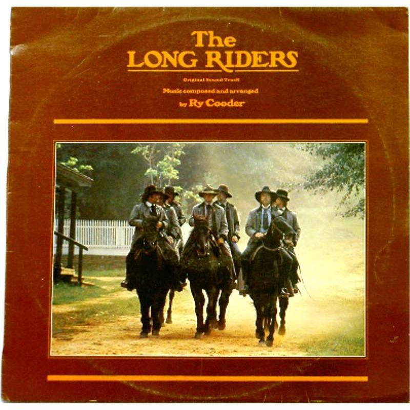 The Long Riders (Original Motion Picture Soundtrack)