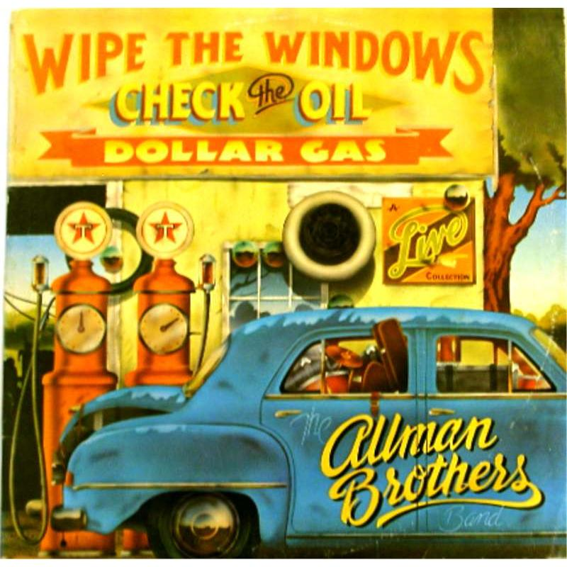 Wipe the Windows, Check the Oil, Dollar Gas: A Live Collection