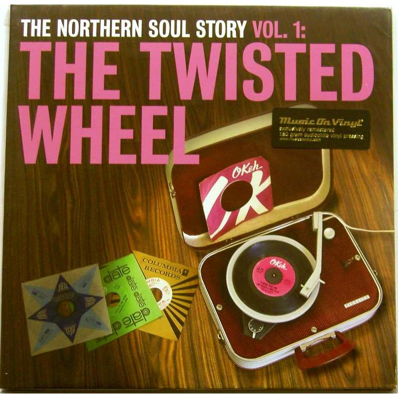 The Northern Soul Story Vol. 1: The Twisted Wheel