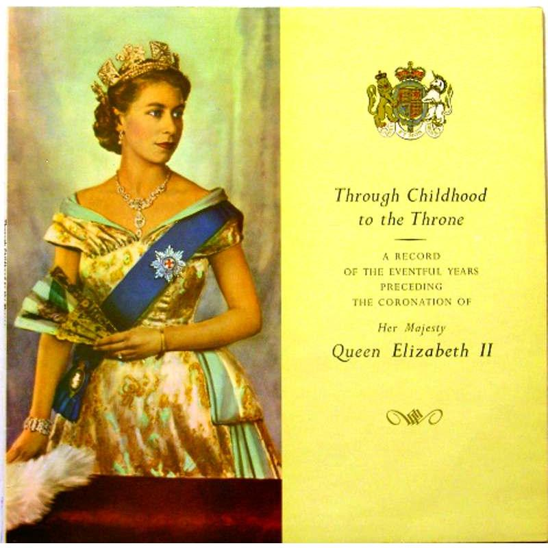 Her Majesty Queen Elizabeth II: From Childhood to the Throne