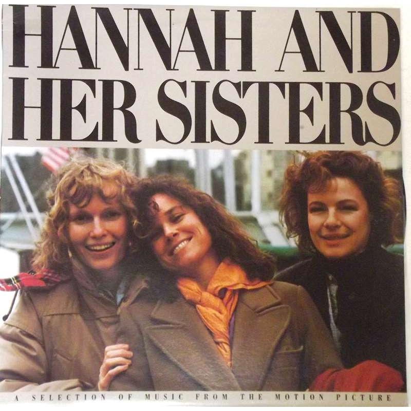 Hannah And Her Sisters (A Selection Of Music From The Motion Picture)
