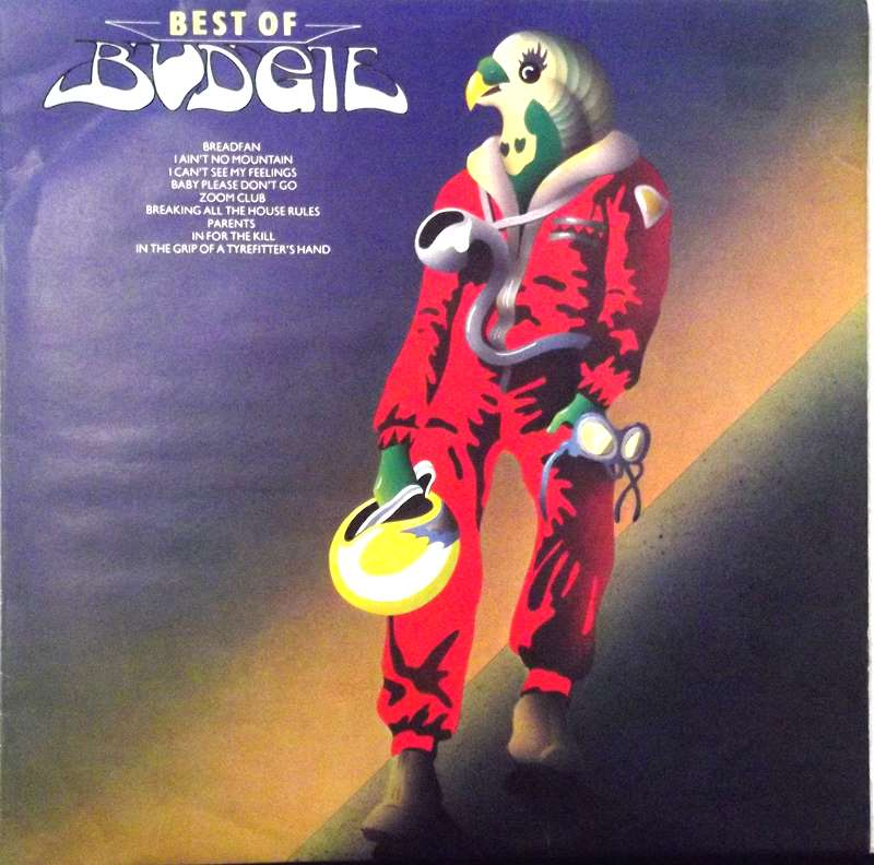 Budgie - Best Of Budgie | Releases | Discogs