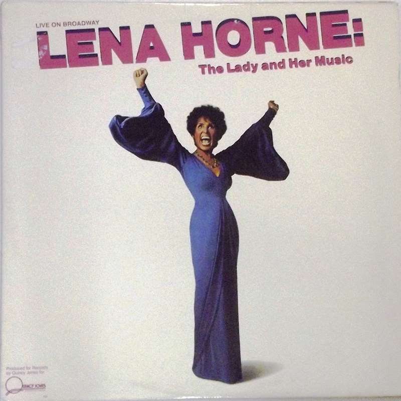 Lena Horne: The Lady And Her Music (Live On Broadway)