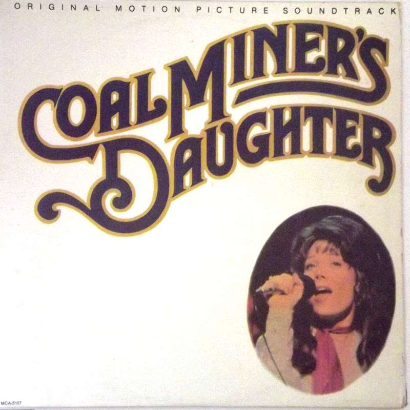 Coal Miner's Daughter: Original Motion Picture Soundtrack