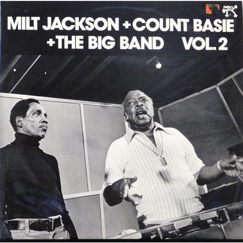 Milt Jackson + Count Basie + The Big Band Vol. 2