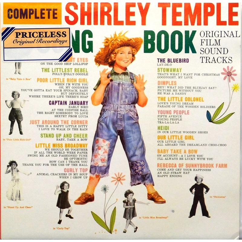 The Complete Shirley Temple Song Book - Original Film Sound Tracks