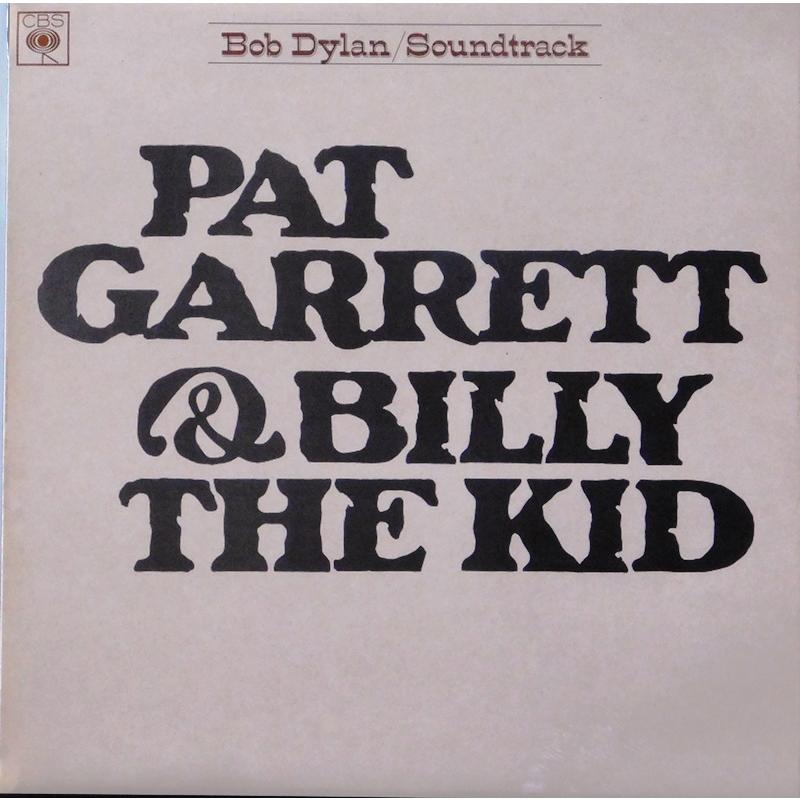 Pat Garrett & Billy The Kid - Original Soundtrack Recording