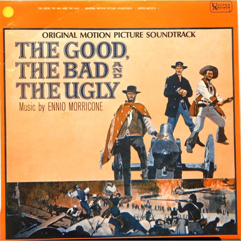 The Good, The Bad And The Ugly - Original Motion Picture Soundtrack