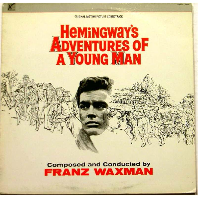 Hemingway's Adventures of a Young Man (Original Soundtrack)
