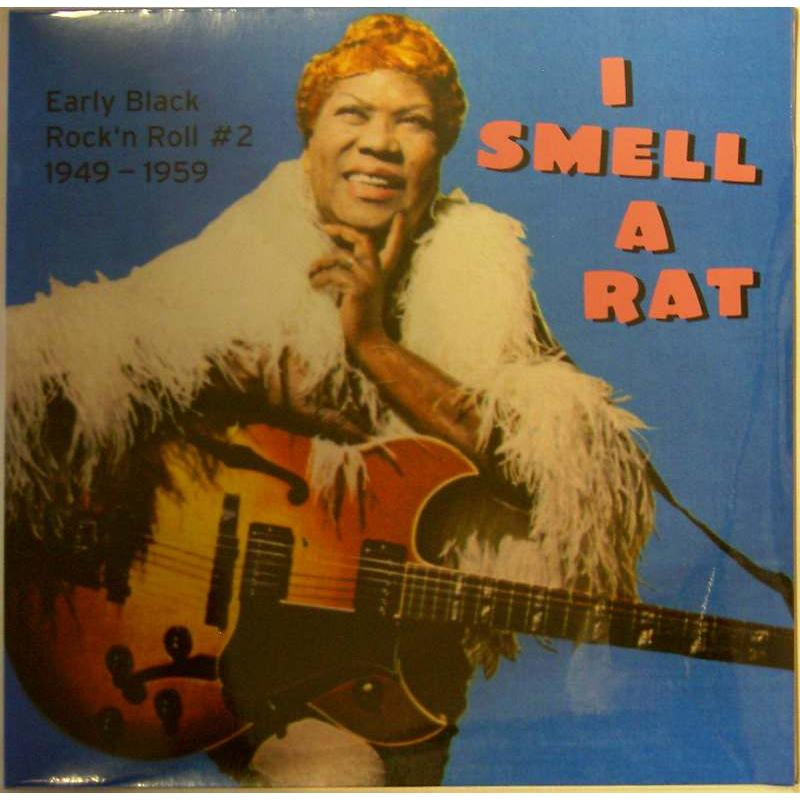 I Smell a Rat: Early Black Rock'n Roll #2 1949-1959