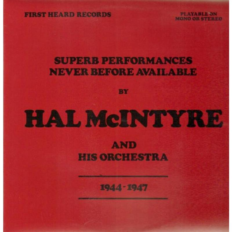 Superb Performances Never Before Available 1944 -1947